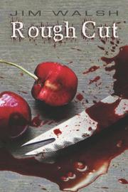 Cover of: Rough Cut | Jim Walsh