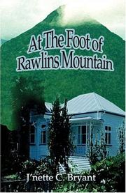 Cover of: At the Foot of Rawlins Mountain | J
