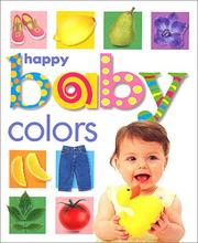 Cover of: Happy baby colors | Roger Priddy