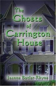 The Ghosts of Carrington House
