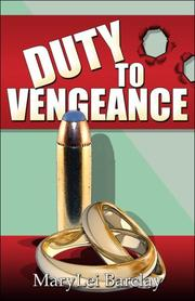 Cover of: Duty to Vengeance | MaryLei Barclay
