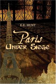Cover of: Paris Under Siege | E.E. Hunt
