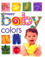 Cover of: Happy Baby Colors