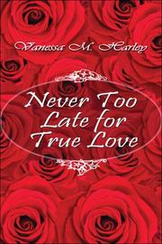 Cover of: Never Too Late for True Love