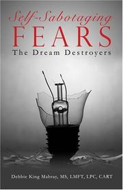 Cover of: Self-Sabotaging Fears | Debbie King Mabray MS LMFT LPC CART