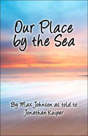 Cover of: Our Place by the Sea | Max Johnson