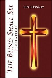 Cover of: The Blind Shall See | Ken Connally