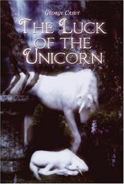 Cover of: The Luck of the Unicorn | George Casey
