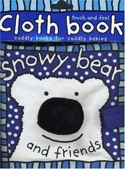 Cover of: Cloth Book Snowy Bear