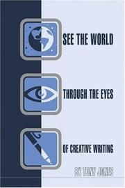 See the World Through the Eyes of Creative Writing