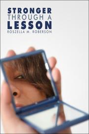 Cover of: Stronger Through a Lesson | Roszella M. Roberson