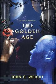 Cover of: The golden age | John C. Wright