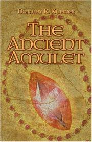 Cover of: The Ancient Amulet | Dorothy R. Kliewer