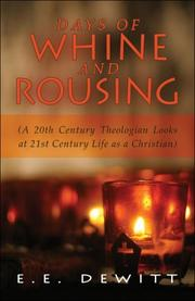 Cover of: Days of Whine and Rousing | E., E. DeWitt