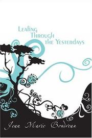 Cover of: Leafing Through the Yesterdays | Jean Marie Boudreau