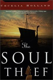 Cover of: The soul thief | Cecelia Holland