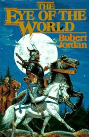 Cover of: The Eye of the World: Book One of 'The Wheel of Time' (Wheel of Time)