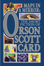 Cover of: Maps in a Mirror: The Short Fiction of Orson Scott Card