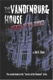 Cover of: The Vandenburg House | James A. Shaw