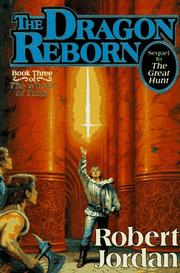 Cover of: The dragon reborn: Book Three of 'The Wheel of Time'