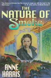 Cover of: The nature of smoke | Harris, Anne