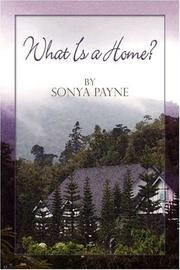 Cover of: What Is a Home? | Sonya Payne
