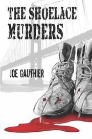 Cover of: The Shoelace Murders | Joe Gauthier