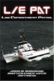 Cover of: L/E PAT | John M. Manahan Master Chief USCG (Retired)