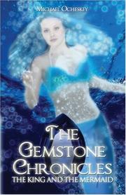 Cover of: The Gemstone Chronicles: | Michael Ocheskey