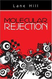 Cover of: Molecular Rejection | Lane Hill