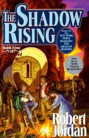 Cover of: The shadow rising: Book Four of 'The Wheel of Time' (Wheel of Time)