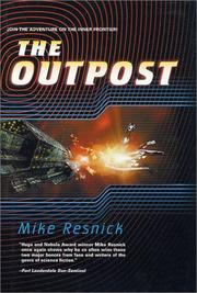 Cover of: The outpost | Mike Resnick