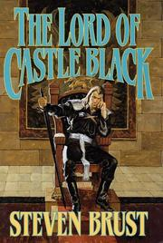 Cover of: The lord of Castle Black | Steven Brust