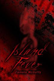 Cover of: Island Fever | Pamela McDuffy