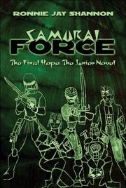 Cover of: Samurai Force: The Final Hope | Ronnie Jay Shannon