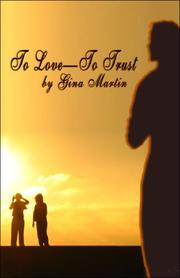 Cover of: To LoveTo Trust