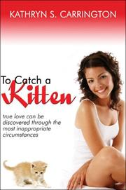 Cover of: To Catch a Kitten | Kathryn S. Carrington