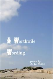 Cover of: A Worthwhile Wording | A.L. Stone