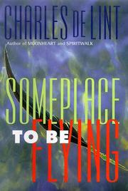 Cover of: Someplace to be flying