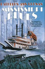 Cover of: Mississippi blues | Kathleen Ann Goonan