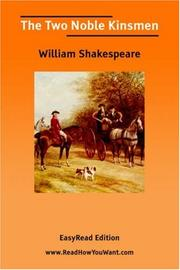 Cover of: The Two Noble Kinsmen [EasyRead Edition] | William Shakespeare