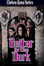 Cover of: Better in the dark