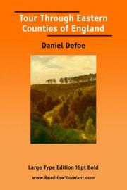 Cover of: Tour Through Eastern Counties of England (Large Print) | Daniel Defoe