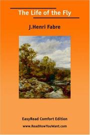 Cover of: The Life of the Fly [EasyRead Comfort Edition] | J.Henri Fabre