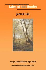 Cover of: Tales of the Border (Large Print) | James Hall