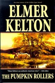 Cover of: The pumpkin rollers | Elmer Kelton