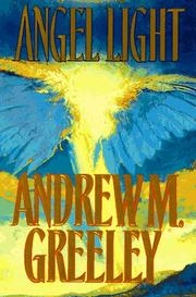 Cover of: Angel Light: an old-fashioned love story