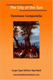 Cover of: The City of the Sun (Large Print) | Tommaso Campanella