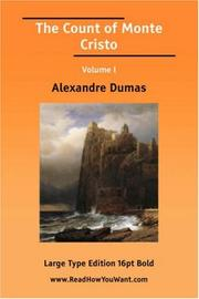 Cover of: The Count of Monte Cristo Volume I (Large Print) |