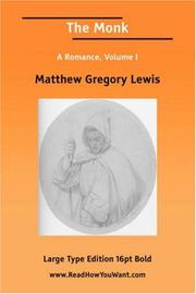 Cover of: The Monk A Romance, Volume I